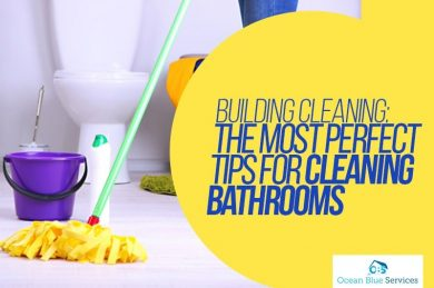 Building Cleaning- Bathroom Cleaning Sanitation Process
