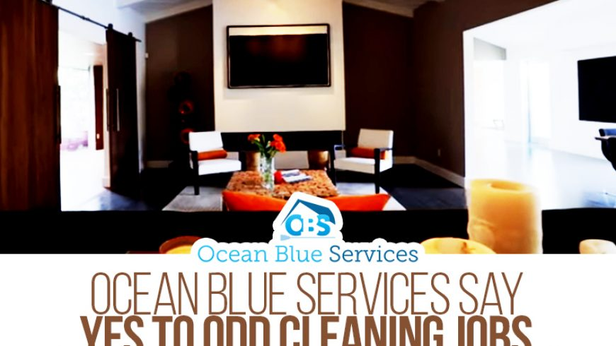 Ocean Blue Services Say Yes to Odd Cleaning Jobs