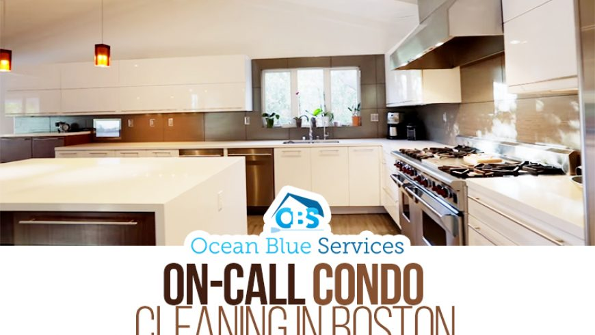 On-Call Condo Cleaning in Boston