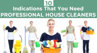 10 Indications That You Need Professional Home Cleaners